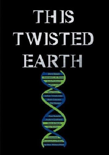 Okładka książki This Twisted Earth