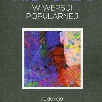 Okładka książki Historia w wersji popularnej