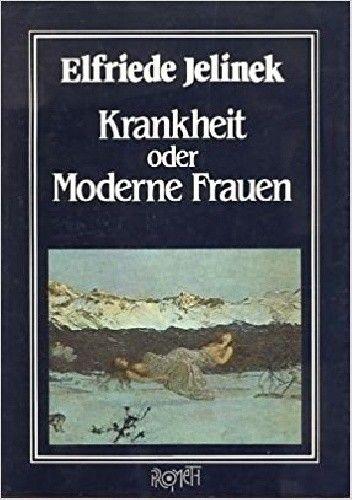 Okładka książki Krankheit oder Moderne Frauen
