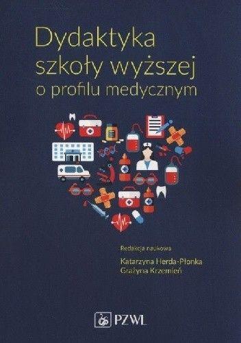 Okładka książki Dydaktyka szkoły wyższej o profilu medycznym