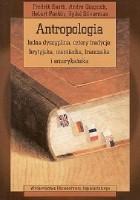 Antropologia. Jedna dyscyplina, cztery tradycje: brytyjska, niemiecka, francuska i amerykańska