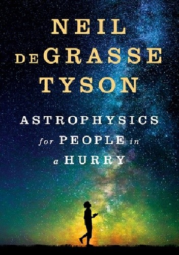 Okładka książki Astrophysics for People in a Hurry