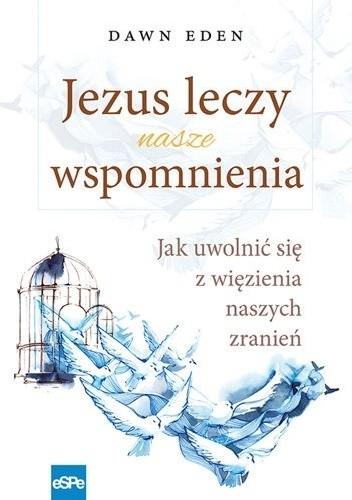 Okładka książki Jezus leczy nasze wspomnienia