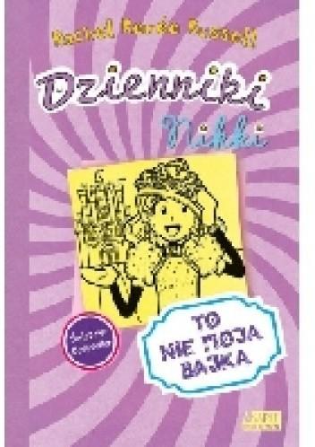 Okładka książki Dzienniki Nikki. To nie moja bajka!
