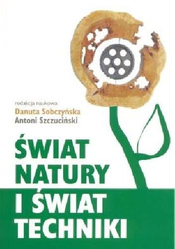 Okładka książki Świat natury i świat techniki