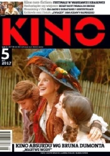 Okładka książki Kino, nr 5 / maj 2017