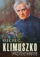 Ojciec Klimuszko - życie i legenda
