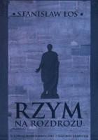 Rzym na rozdrożu. Studium monograficzne o Katonie Starszym