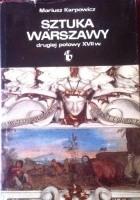 Sztuka Warszawy dugiej połowy XVII w