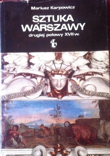 Okładka książki Sztuka Warszawy dugiej połowy XVII w