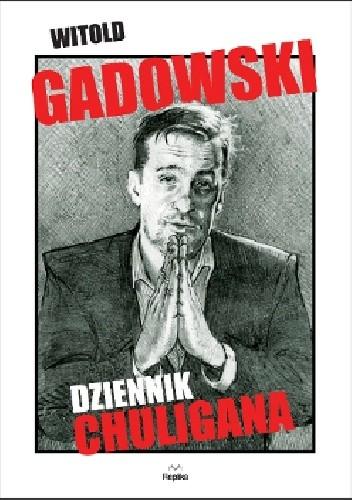 Okładka książki Dziennik chuligana