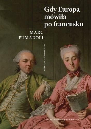 Okładka książki Gdy Europa mówiła po francusku