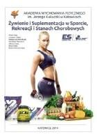 Żywienie i suplementacja w sporcie, rekreacji i stanach chorobowych