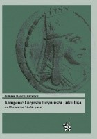 Kampanie Lucjusza Licyniusza Lukullusa na Wschodzie 74-66 p.n.e.