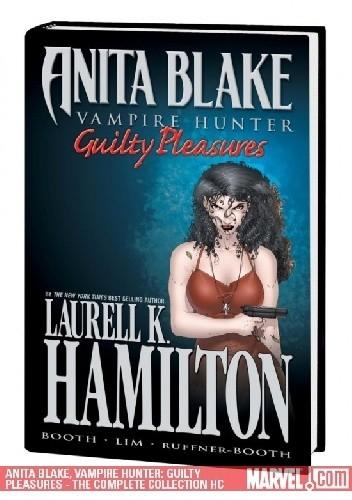 Okładka książki Anita Blake, Vampire hunter: Guilty Pleasures - The Complete Collection