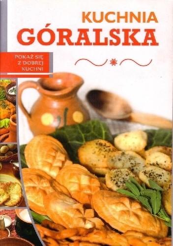 Okładka książki Kuchnia góralska