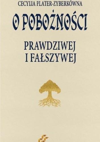 Okładka książki O pobożności prawdziwej i fałszywej