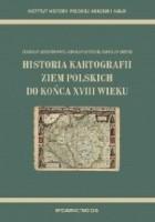 Historia kartografii ziem polskich do końca XVIII wieku.