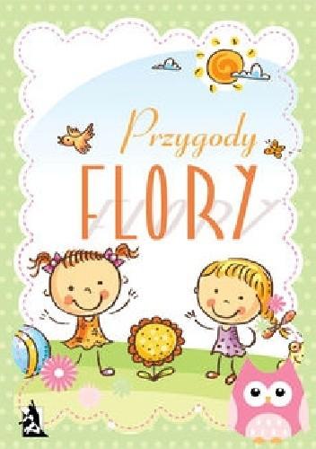 Okładka książki Przygody Flory