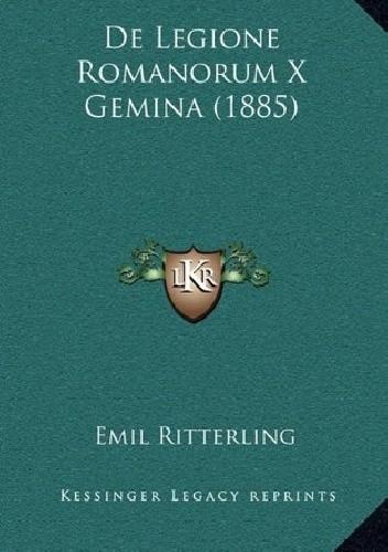 Okładka książki De Legione Romanorum X Gemina