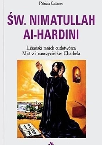 Okładka książki Św. Nimatullach Al-Hardini. Libański mnich cudotwórca