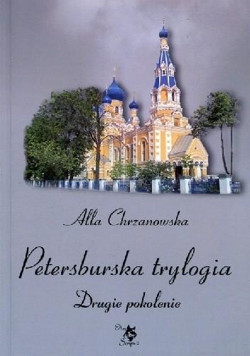 Okładka książki Petersburska trylogia. Drugie pokolenie