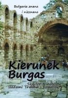 Bułgaria znana i nieznana. Kierunek Burgas