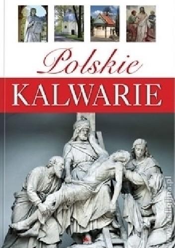 Okładka książki Polskie Kalwarie