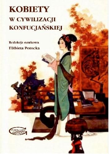 Okładka książki Kobiety w Cywilizacji Konfucjańskiej