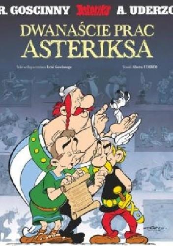 Okładka książki Dwanaście prac Asterixa