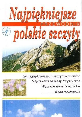 Okładka książki Najpiękniejsze polskie szczyty