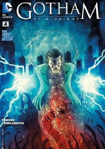 Okładka książki Gotham by Midnight #4 - Chapter Four: We Fight What We Become