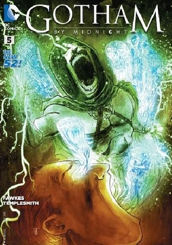 Okładka książki Gotham by Midnight #5 - Chapter Five: Judgement on Gotham