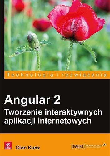 Okładka książki Angular 2. Tworzenie interaktywnych aplikacji internetowych