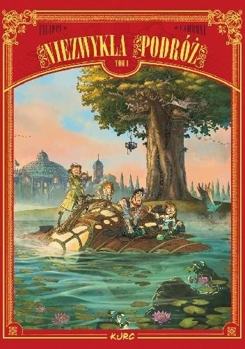 Okładka książki Niezwykła podróż. Tom 1