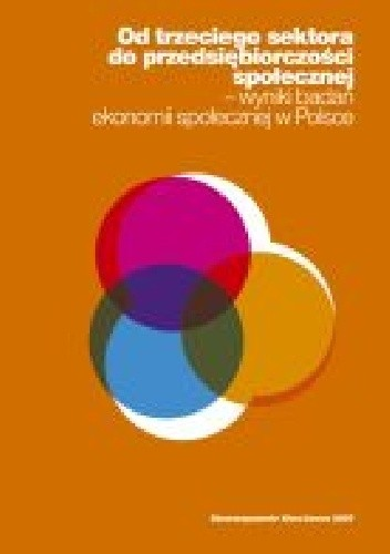 Okładka książki Od trzeciego sektora do przedsiębiorczości społecznej