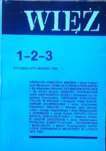 Okładka książki Więź nr 1-2-3 (315-316-317), styczeń-luty-marzec 1985