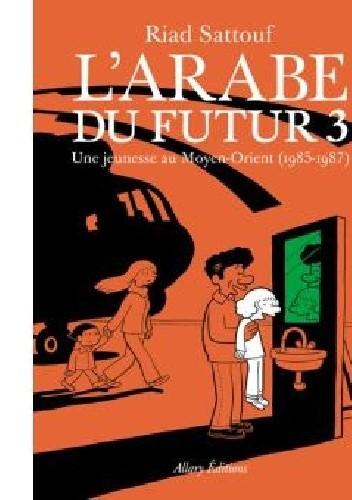 Okładka książki L'Arabe du futur 3