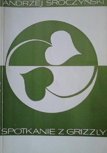 Okładka książki Spotkanie z grizzly