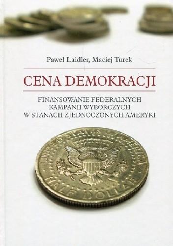 Znalezione obrazy dla zapytania Cena demokracji laidler