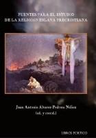 Fuentes para el estudio de la religión eslava precristiana