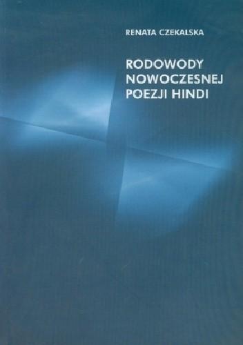 Okładka książki Rodowody nowoczesnej poezji hindi