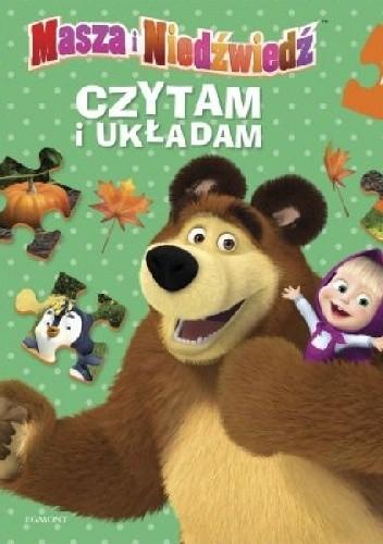 Okładka książki Masza i Niedźwiedź. Czytam i układam