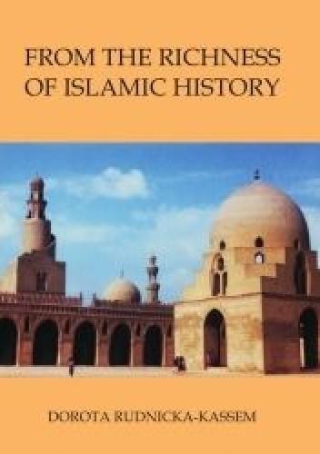 Okładka książki From the Richness of Islamic History