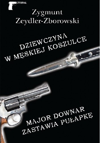 Okładka książki Dziewczyna w męskiej koszulce. Major Downar zastawia pułapkę