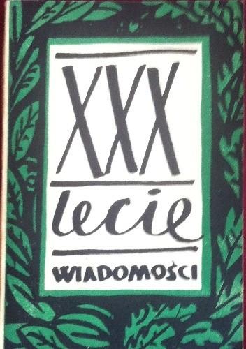 """Okładka książki XXX lecie """"Wiadomości"""""""