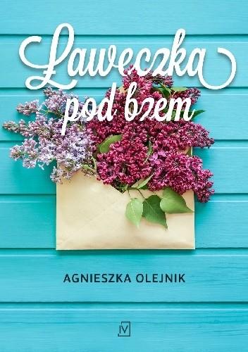 Okładka książki Ławeczka pod bzem