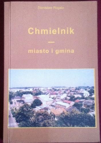 Okładka książki Chmielnik - miasto i gmina