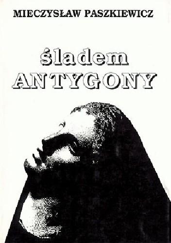 Okładka książki Śladem Antygony
