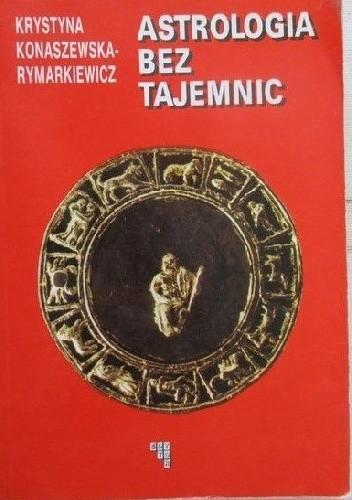 Okładka książki Astrologia Bez Tajemnic